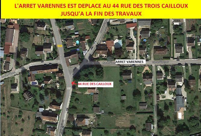 Travaux - l'arrêt Varennes est déplacé au 44 rue des Trois Cailloux