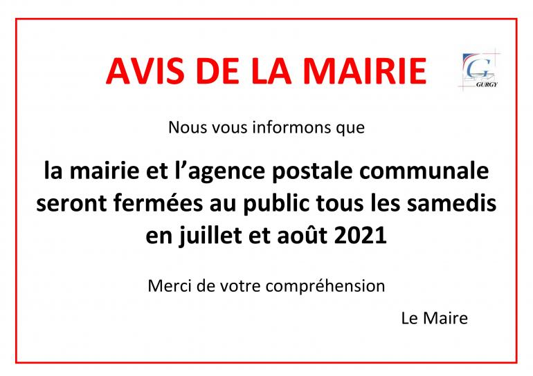 Fermeture de la mairie et de l'agence postale - samedi en juillet / août