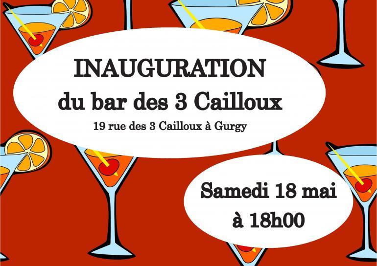 INAUGURATION - Bar les 3 cailloux