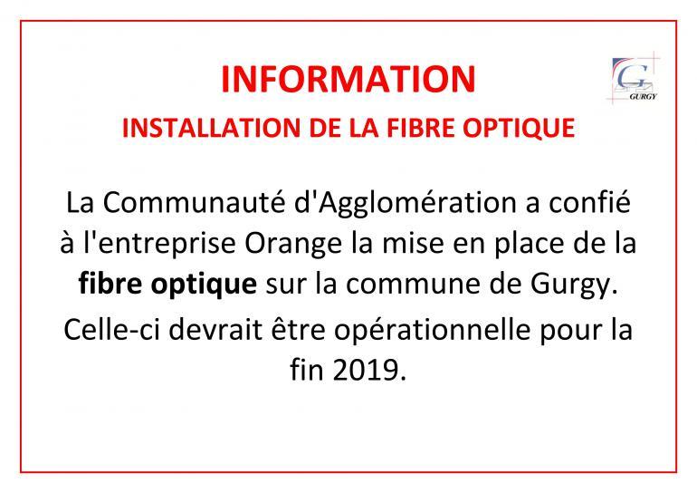 INFORMATION - Installation de la fibre optique